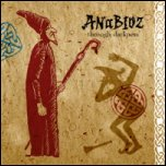 Anabioz - 'Through Darkness' (2008)