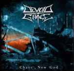 Devoid Of Grace - 'Chaos - New God' (2008)