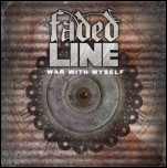 Faded Line - 'War With Myself' (2009) [EP]