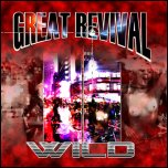 Great Revival - Wild (2010)