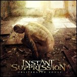 Instant Suppression - Obliterated Souls (2011) [EP]