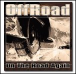 OffRoad - On The Road Again (2005)