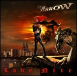 The Arrow - 'Lady Nite' (2008)