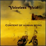 Voiceless Void - 'Content Of Human Being' (2003)