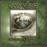 Wolfmare - 'Whitemare Rhymes' (2008)