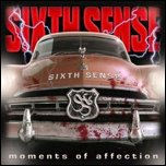 Sixth Sense - 'Moments Of Affection' (2009)