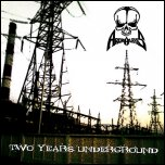 ARCHALAXIS - Two Years Underground (EP, 2011)