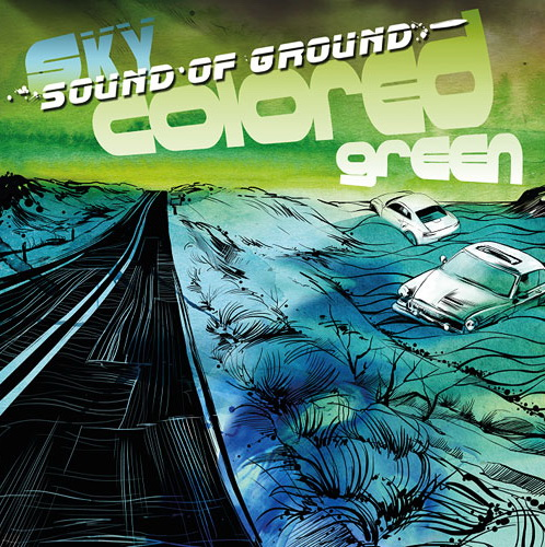 SOUND OF GROUND - Sky Colored Green 2012