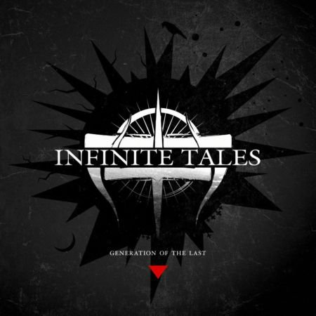 INFINITE TALES - Generation of The Last (2014)