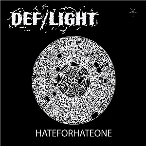 DEF/LIGHT - Hateforhateone