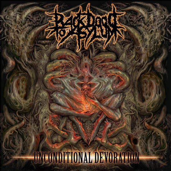 BACK DOOR TO ASYLUM - Unconditional Devoration (Promo, 2013)