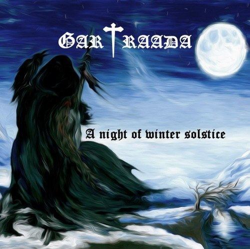 GARTRAADA - A Night Of Winter Solstice (2013)