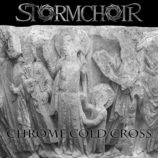 STORMCHOIR - Chrome Cold Cross (Single, 2019)