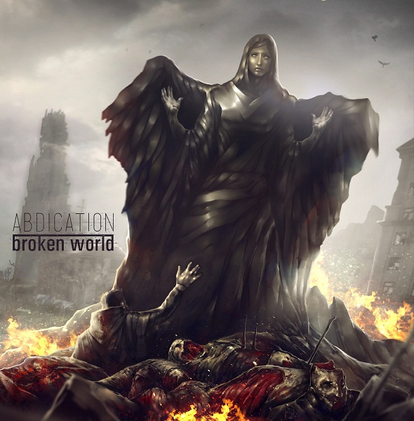 ABDICATION - Broken World (2013)