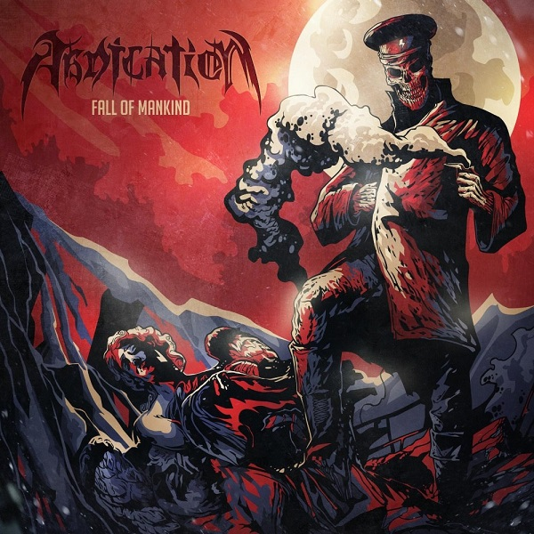 ABDICATION - Fall of Mankind (EP, 2014)
