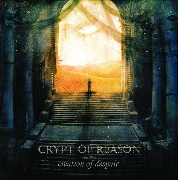 CRYPT OF REASON - Creation of Despair (ЕР, 2013)