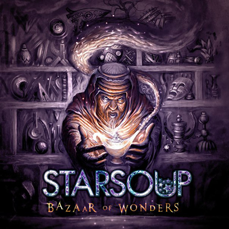STARSOUP - 'Bazaar of Wonders ' (2013)