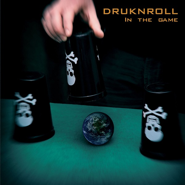 DRUKNROLL - In The Game (2016)