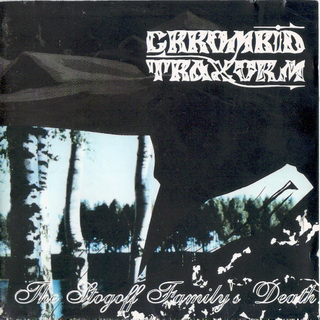 CRROMBID TRAXORM - The Stogoff Family's Death (1994)