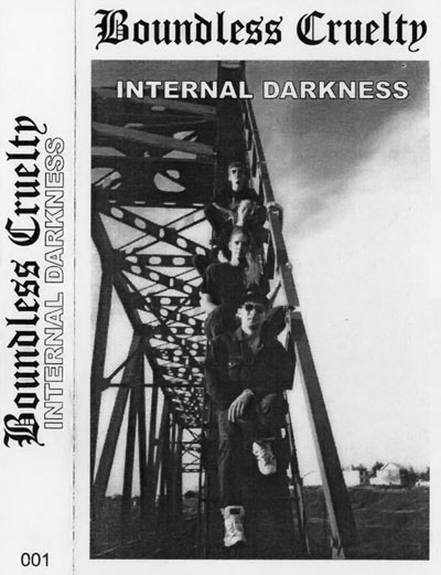 BOUNDLESS CRUELTY - Internal Darkness (1996) [Demo]