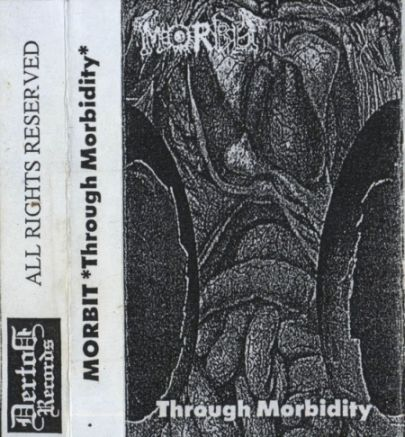 MORBIT - Through Morbidity (1995) [Demo]