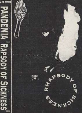PANDEMIA - Rhapsody Of Sickness (1995) [Demo]