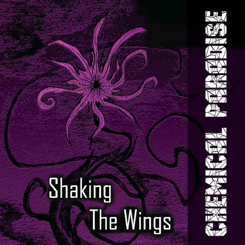 CHEMICAL PARADISE - Shaking The Wings (2017)