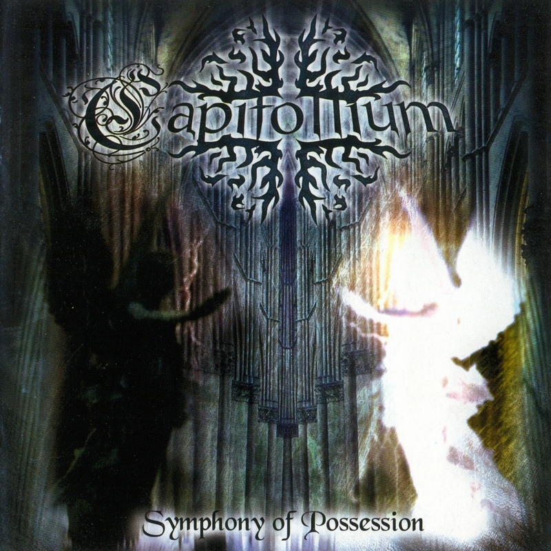 CAPITOLLIUM — «Symphony Of Possession» (2004)