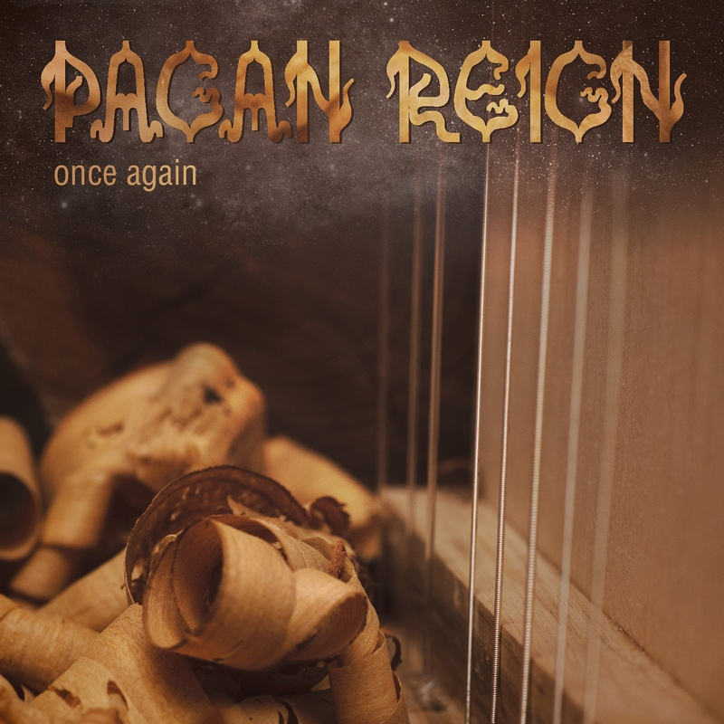 PAGAN REIGN — «Once Again» (2018)