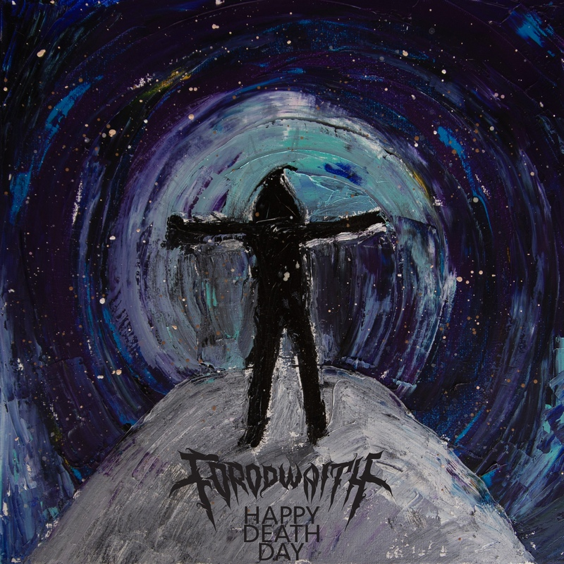 FORODWAITH — «Happy Death Day» (2019) [Single]