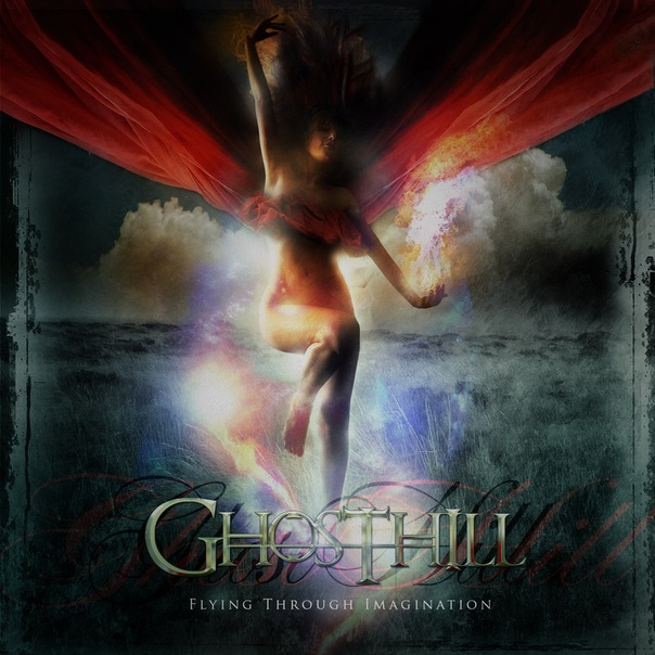 GHOSTHILL - Flying Through Imagination (2012)