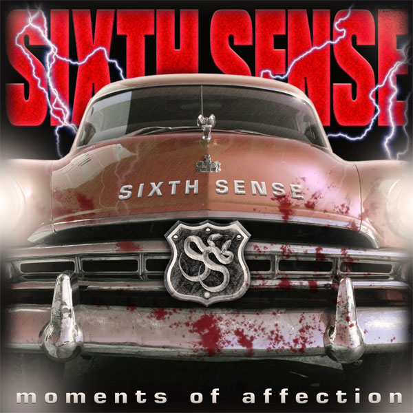 SIXTH SENSE Moments Of Affection 2009
