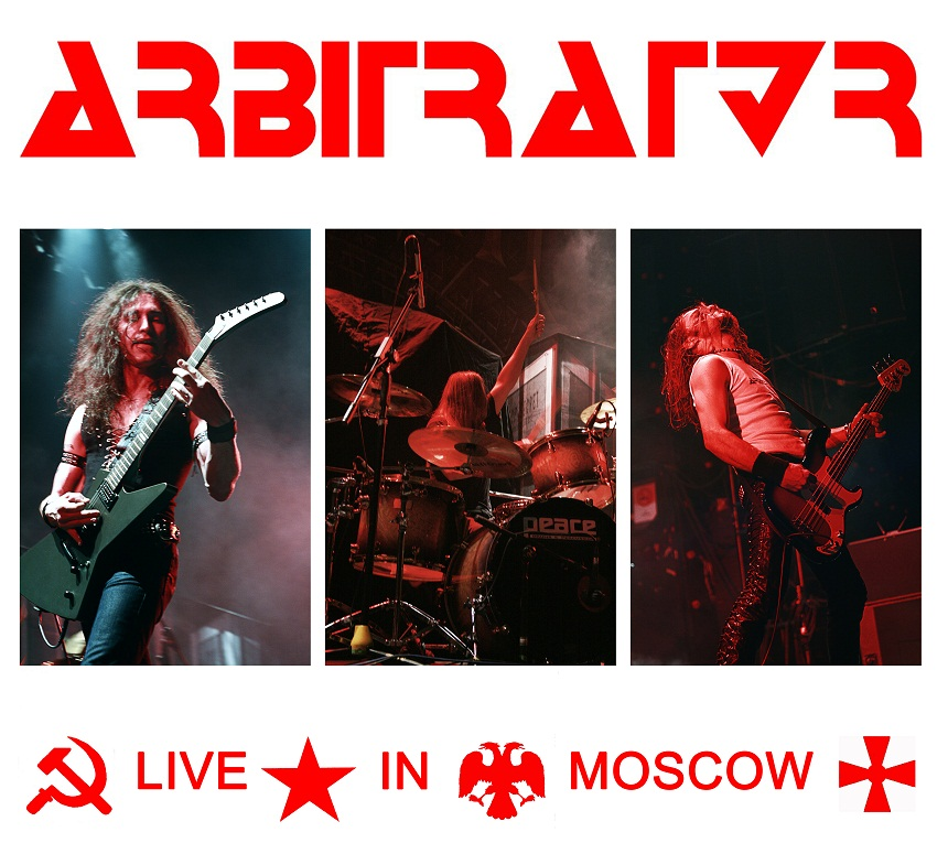 ARBITRATOR - Live in Moscow (2012)