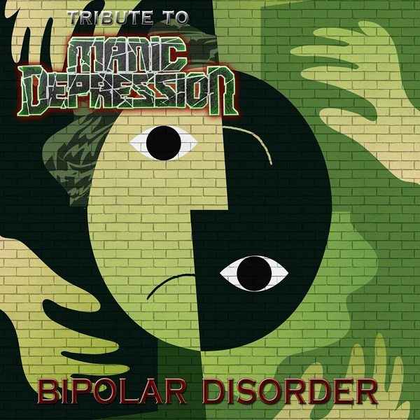 A Tribute to MANIC DEPRESSION - Bipolar Disorder (2016)