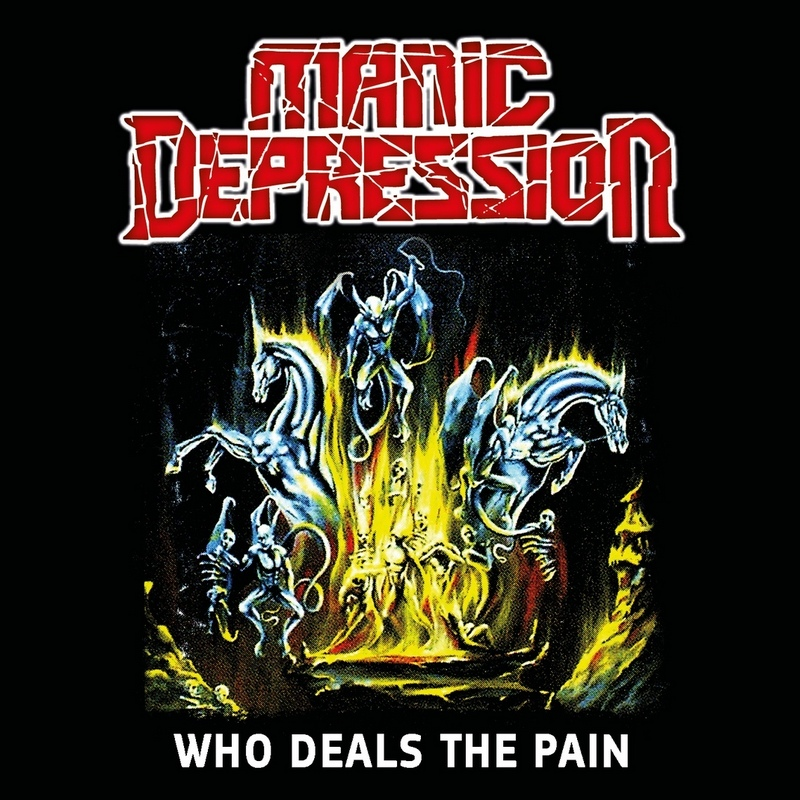 MANIC DEPRESSION — «Who Deals The Pain» (2001) [2019] (Remastered)