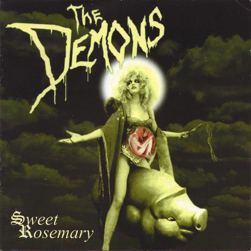 THE DEMONS - Sweet Rosemary (2001)