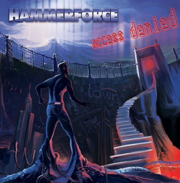 HAMMERFORCE - Access Denied (2013)