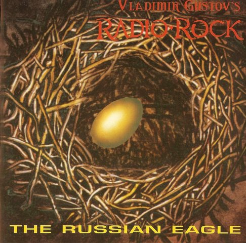 RADIO-ROCK The Russian Eagle 1994