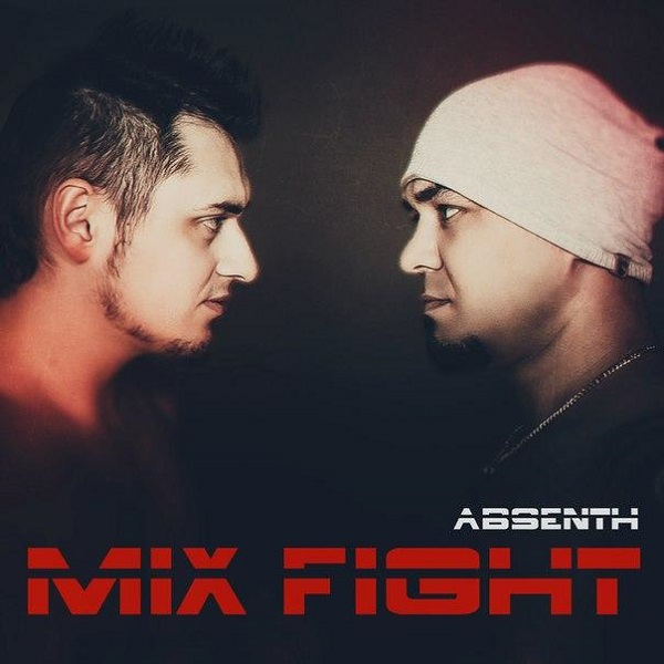 ABSENTH - Mix Fight (ЕР, 2015)