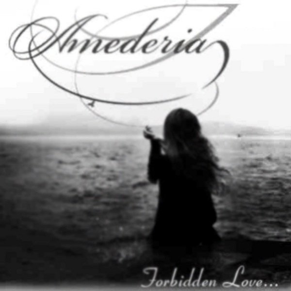AMEDERIA - Forbidden Love... (Single, 2013)
