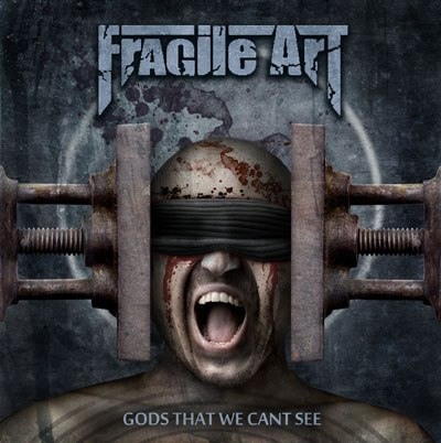 FRAGILE ART - Gods That We Can't See (Single, 2013)