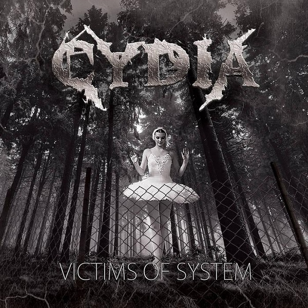 CYDIA - Victims Of System (2015)