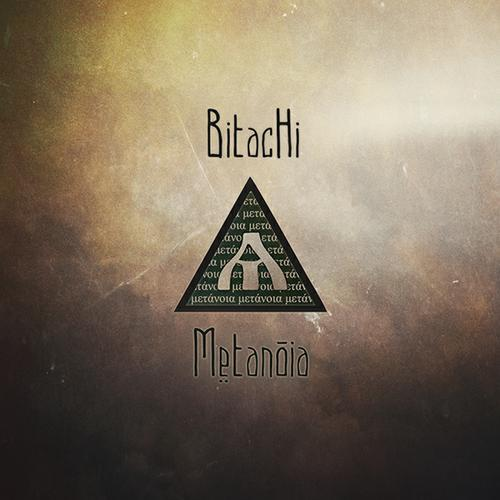 BITACHI - Metanoia (2015)