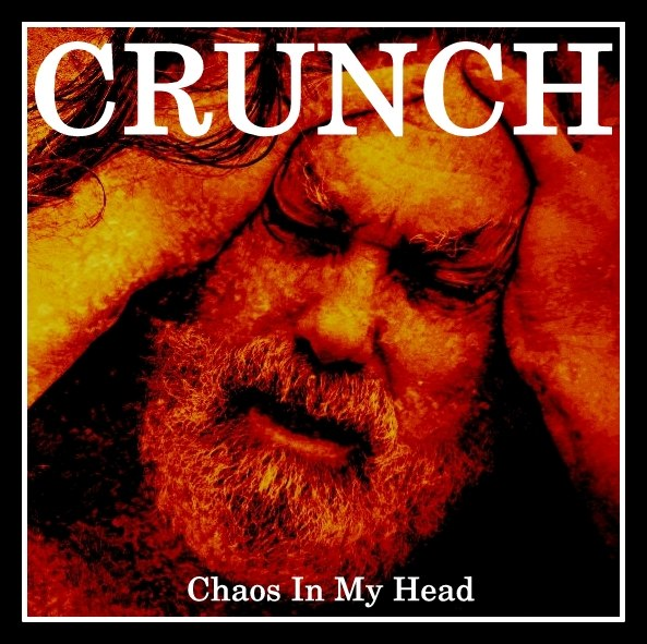 CRUNCH - Chaos In My Head (2012)