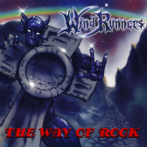 WINDRUNNERS - The Way Of Rock (Single, 2013)