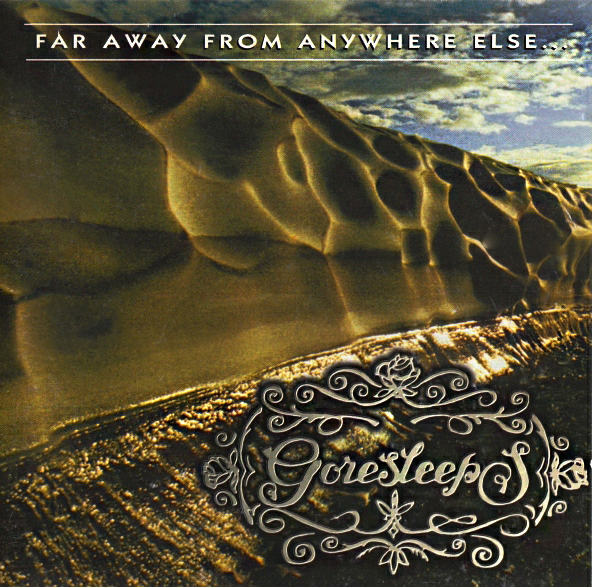 GORESLEEPS Far Away From Anywhere Else 1997